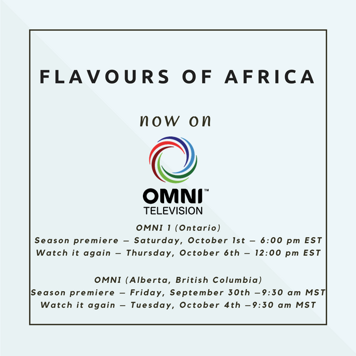 Flavours of Africa on OMNI - October 1 at 6 pm